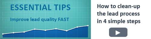 Essential Tips. Improve lead quality FAST